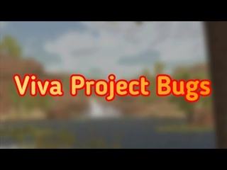 Viva Project Bugs/Viva Project   gameplay
