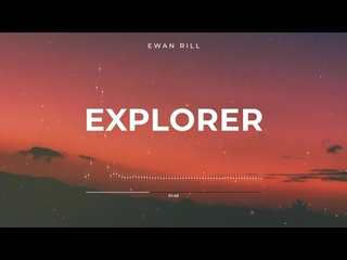 Ewan Rill - Explorer  / Progressive House (VSA Recordings Releases)