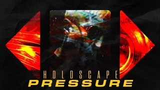 Holoscape - Pressure (Official Music Video)