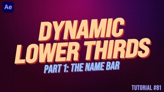 Dynamic Lower Third part 1: Name Bar - Adobe After Effects Tutorial