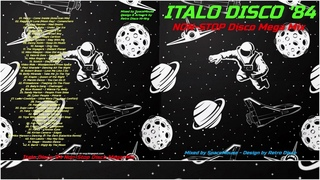 ITALO DISCO '84 🚀 Non Stop Hits Mega Mix