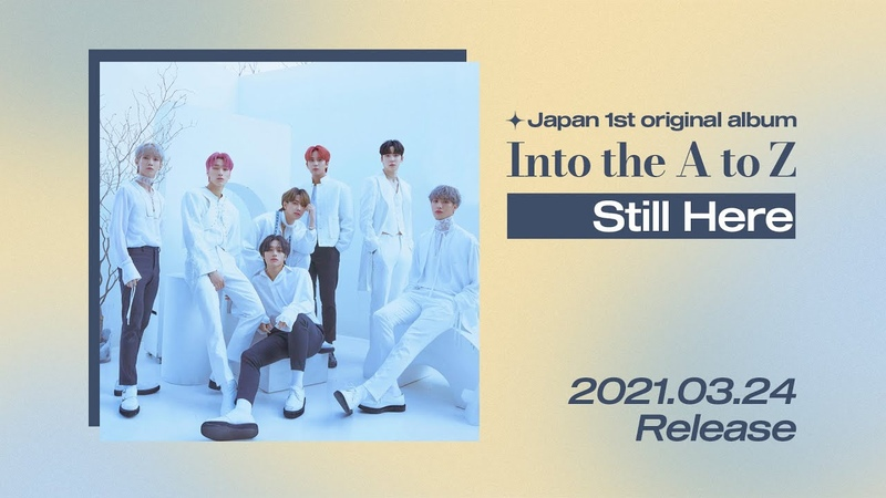 ATEEZ [JAPAN 1st ORIGINAL ALBUM 'Into the A to Z']'Still Here' Preview