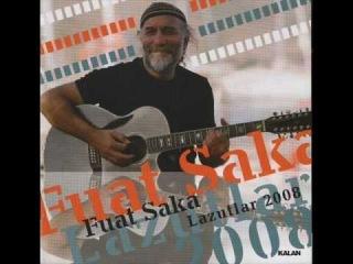 Fuat Saka - Trabzon'dan Ciktim (Lazutlar 2008)