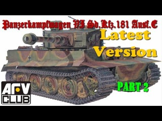 Постройка/building Tiger I AFV Club AF 35079 ч.2