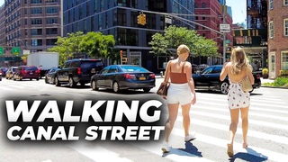 Walking Canal Street, Manhattan in its Entirety (June 2021)