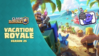 Clash Royale: 🏝️ Vacation Royale 🏝️ (New Season!)