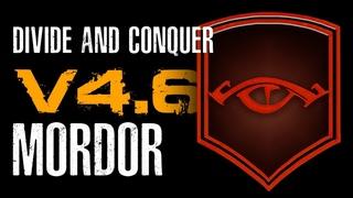 Divide & Conquer (V4.5): обзор фракции Мордор (Mordor Overview RUS)