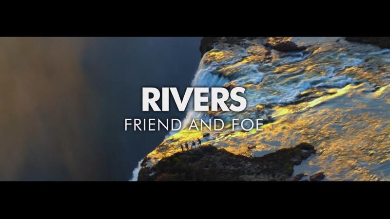 BBC Планета людей Часть 7 Реки Друзья и Враги Human Planet Rivers Friend and Foe HD