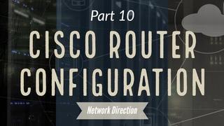 Cisco CLI for Beginners   Network Fundamentals Part 10