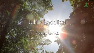 Juli – Badelied. Robert Reinick.