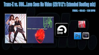 Trans-X vs.  Sees No Video (i2k'012's Extended Bootleg mix)